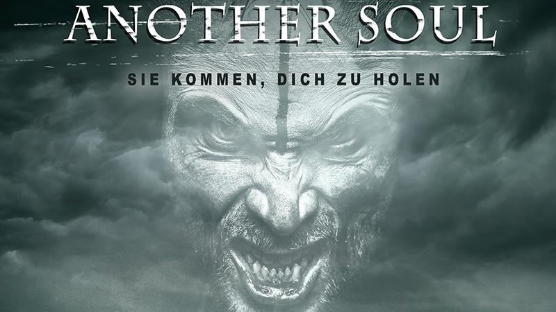 Another Soul - Sie Kommen, Dich Zu Holen